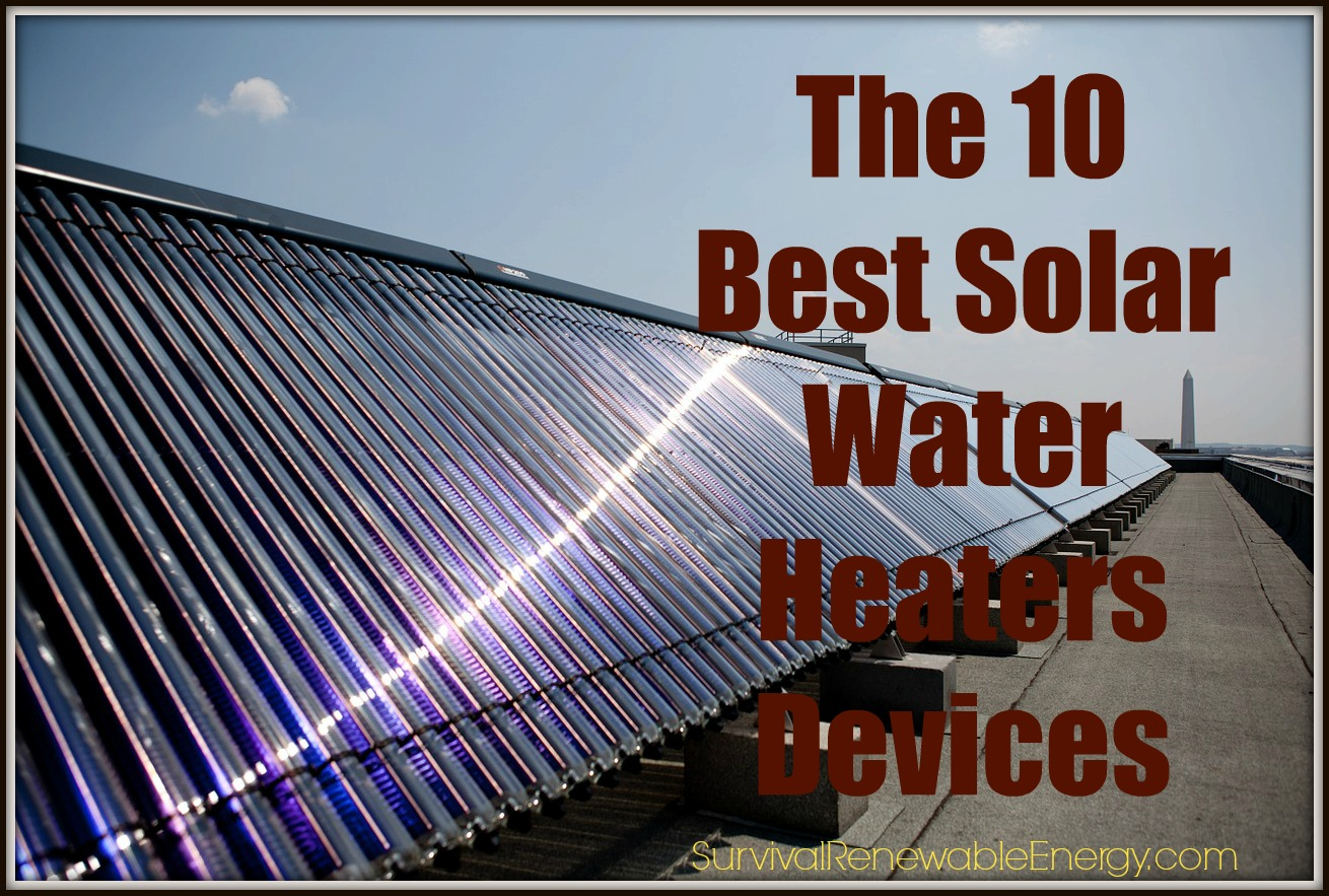 The 10 Best Solar Water Heater Systems For Home Camping